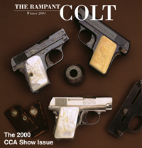 The Rampant Colt, Winter 2001, featuring some unique Vest Pocket pistols.